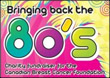 Win Tickets for Bringing back the 80's